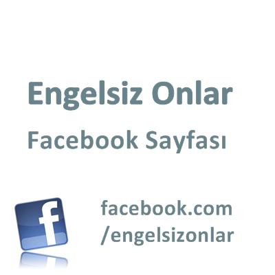 EngelsizOnlar Facebook Sayfası